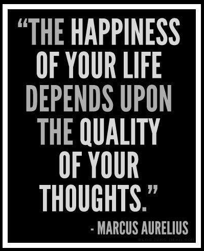 The Quality of your thoughts